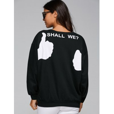 Loose Fit Shall We Print Sweatshirt
