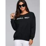 cheap Loose Fit Shall We Print Sweatshirt