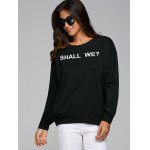 Loose Fit Shall We Print Sweatshirt deal