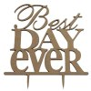 Best Day Ever Wedding Cake Inserted Card Decoration