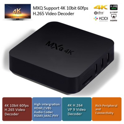 MXQ 4K TV BoxTV Box &amp; Mini PC<br>MXQ 4K TV Box<br><br>Type: TV Box<br>Model: MXQ 4K<br>GPU: Mali-400<br>System: Android 4.4<br>CPU: RK3229<br>Core: Quad Core<br>RAM: 1G<br>ROM: 8G<br>Color: Black<br>Decoder Format: H.264,H.265,HD AVC/VC-1,HD MPEG1/2/4,RealVideo8/9/10,RM/RMVB,Xvid/DivX3/4/5/6<br>Video format: ASF,AVI,DAT,FLV,ISO,MKV,MOV,MPEG,MPG,RM,RMVB,TS,VOB,WMV<br>Audio format: AAC,AC3,APE,DDP,DTS,FLAC,MP3,OGG,TrueHD,WAV,WMA<br>Photo Format: BMP,GIF,JPEG,PNG,TIFF<br>Power Supply: Charge Adapter<br>Interface: AV,DC Power Port,Ethernet,HDMI,SD Card Slot,SPDIF,USB2.0<br>Product weight: 0.250 kg<br>Package weight: 0.670 kg<br>Product size (L x W x H): 11.50 x 11.50 x 2.50 cm / 4.53 x 4.53 x 0.98 inches<br>Package size (L x W x H): 24.00 x 15.00 x 6.00 cm / 9.45 x 5.91 x 2.36 inches<br>Package Contents: 1 x MXQ 4K TV Box, 1 x Power Adapter, 1 x HDMI Cable, 1 x Remote Control, 1 x English Manual