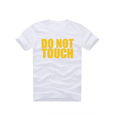 Do Not Touch Slogan T Shirts